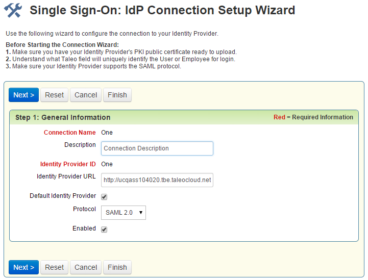Please Note: The IdP Connection name selected must be unique across all Oracle TBE SSO connections.
