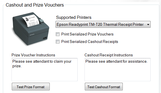 Cash Out and Prize Voucher Printers AllJ Slots is compatible with many of the off-the-shelf thermal receipt printers, including several Epson, Citizen, Star and Zebra models.