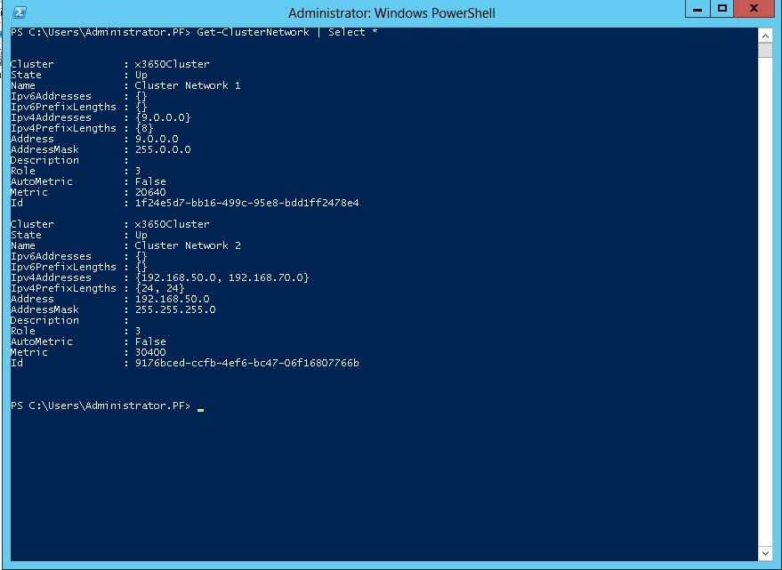 Page 25 From the PowerShell window, type Get-ClusterNetwork Select * displays the contents in the above screen.
