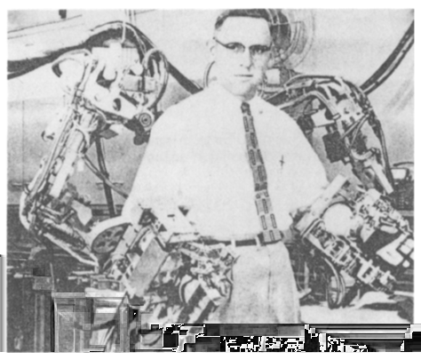 Chapter 3. Related Work 12 Figure 3.1: Handyman, built at General Electric Co. 1 1941. Today Unmanned Air Vehicles (UAV) are the most widely used teleoperated air vehicles.