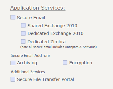 Secure Email on COP Form If customer requires a hosted email service, check Secure Email If you don t know if it is Shared or Dedicated, leave it blank (or check page 34) If you know customer has