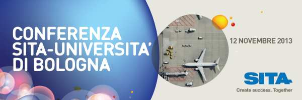 MISCELLANEOUS MATERIAL OF INTEREST FORTHCOMING EVENTS Italian airports: meeting the challenge of traffic growth and the competition among airlines This conference is organized by SITA in partnership