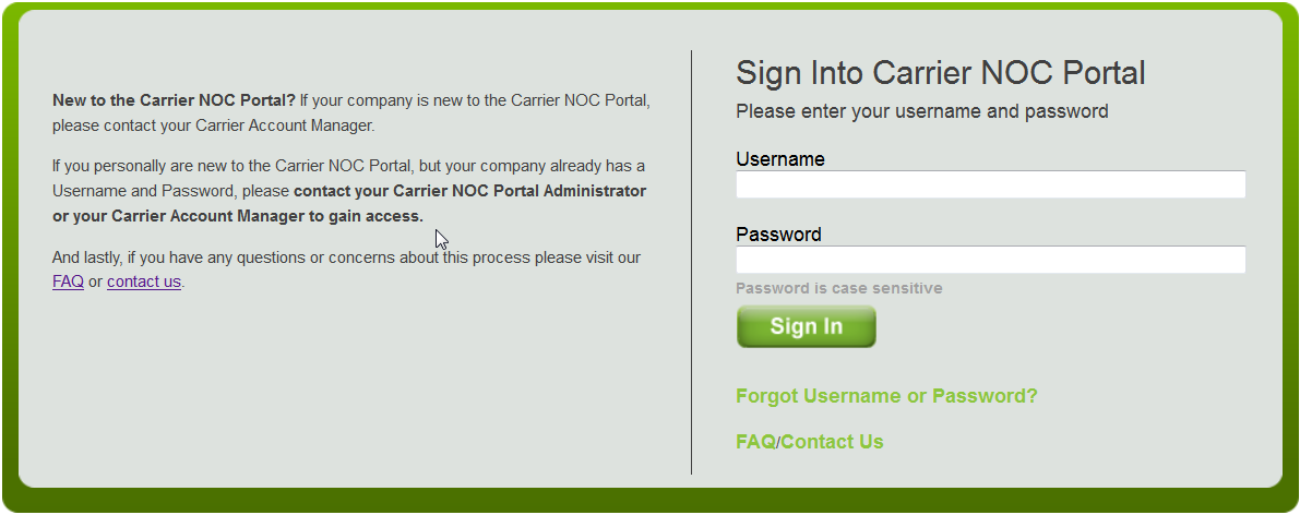Accessing The Carrier NOC Portal To access the Carrier NOC Portal, visit the following URL: https://cnoc.windstreamwholesale.