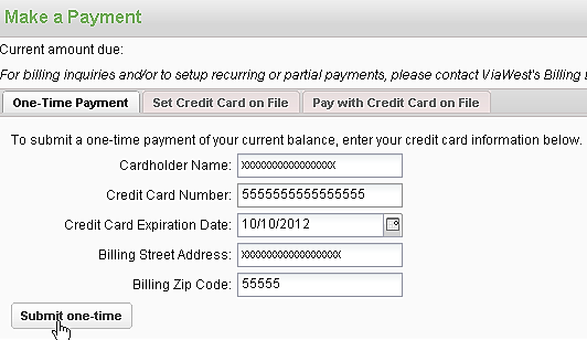 MAKING A NORMAL PAYMENT 1. Press the Pay with Credit Card on file button. You re done. Note: You must pay the entire current amount due. MAKING A ONE-TIME PAYMENT 1.
