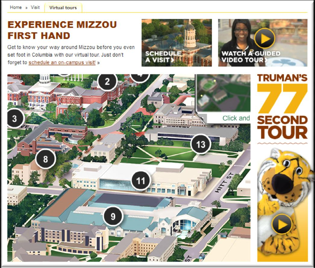 43% of all students have viewed a virtual tour or interactive campus map 32% to see how big/small the campus is 26% to learn more about the area