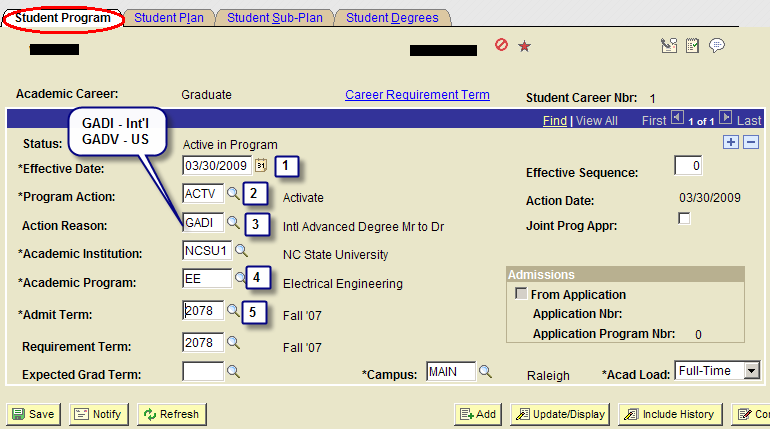 ID will default set from information you previously entered Academic Career = Graduate Student Career Nbr - Enter 1 (or the next highest number from the default set number) Click to update Step 2 On