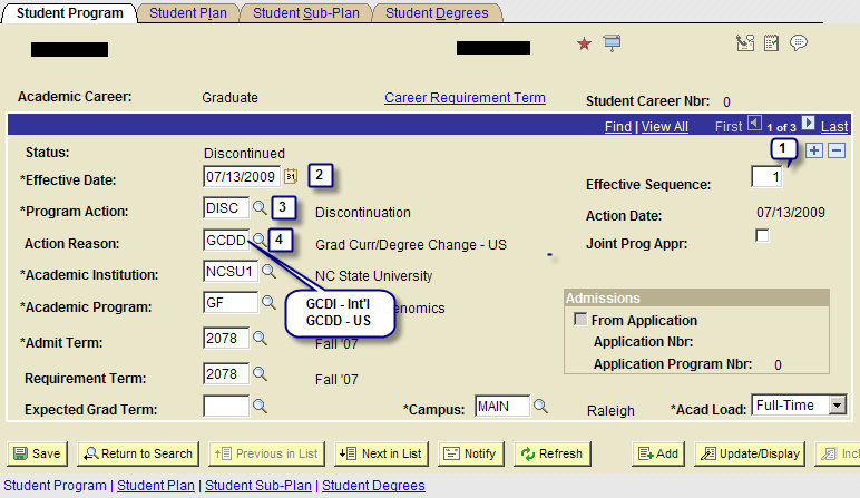 Step 1 On the Student Program tab: 1. Click on to Add a Row (Note, you must be on Row #1 when you add a new row). 2. Current date defaults; do not change unless necessary.