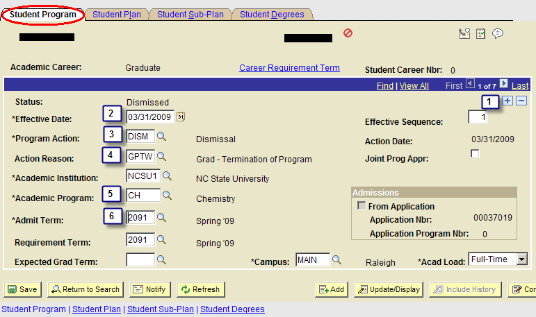 Select appropriate graduate student career number On the Student Program tab (be sure that Include History is pressed before continuing): Click 1.