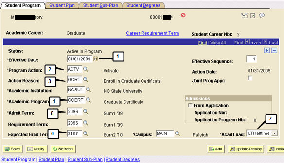 Step 5 Page / Tab Name Click Student Program/Plan Student Program Step 1 Current date defaults Change to the date the student started the graduate certificate program.