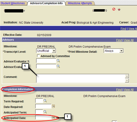 Step 1 Step 2 In the Completion Information section of the Advisors/Completion Info tab, enter scheduled exam date (if known) in the Anticipated Date field.