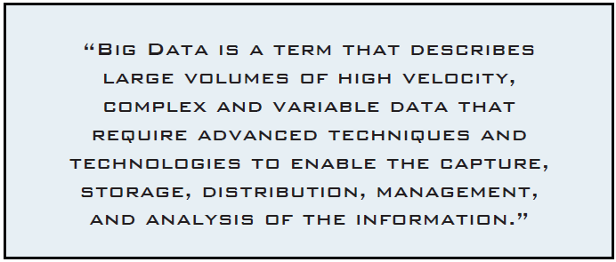 Definition Big Data is not a technology, but