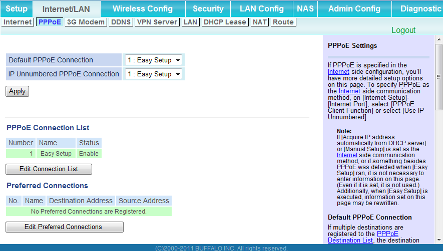 Chapter 4 Configuration PPPoE (Router Mode only) Configure PPPoE settings.