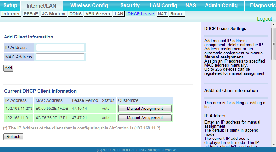 Chapter 4 Configuration DHCP Lease (Router Mode only) Configure DHCP Exceptions. Parameter IP Address MAC Address Current DHCP Client Information Meaning Enter an IP address to lease manually.