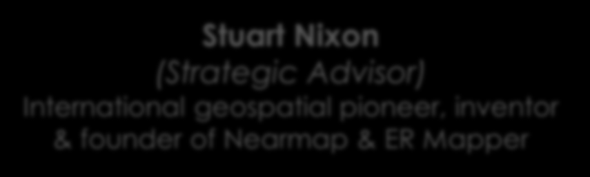 Well Credential, Proven Executive & GIS Team Simon Cope (CTO & Sub.Dir.) Ex.