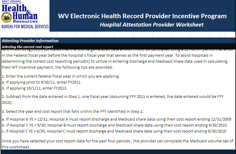 2.3 Eligible Hospital Attestation Workbook Cost Report Selection Information The fifth page of the workbook describes the mechanism for selecting the appropriate cost reports for documenting the