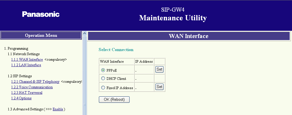3.3.1 WAN Interface 3.3 Programming Network Settings 3.3.1 WAN Interface Select Connection 1. Click 1.1.1 WAN Interface in the operation menu. 2.