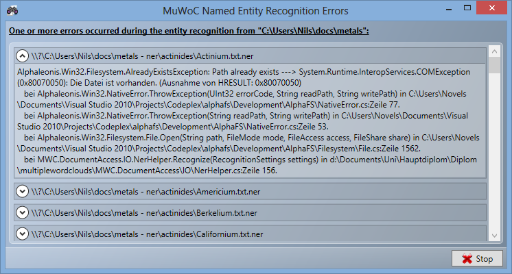 3 Visual analytics system Figure 3.3: MuWoC s progress dialog for lengthy tasks. Figure 3.4: MuWoC s error dialog for the accumulation of messages during lengthy tasks.