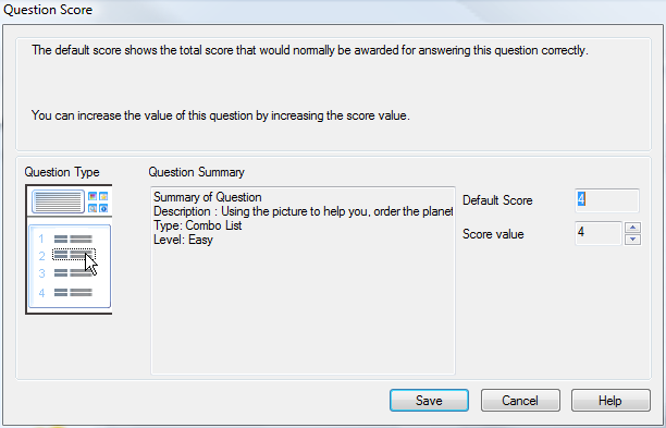Question Score Questions are created with a default score, the Question Score dialog allows you to allocate your own score to individual questions. 1.