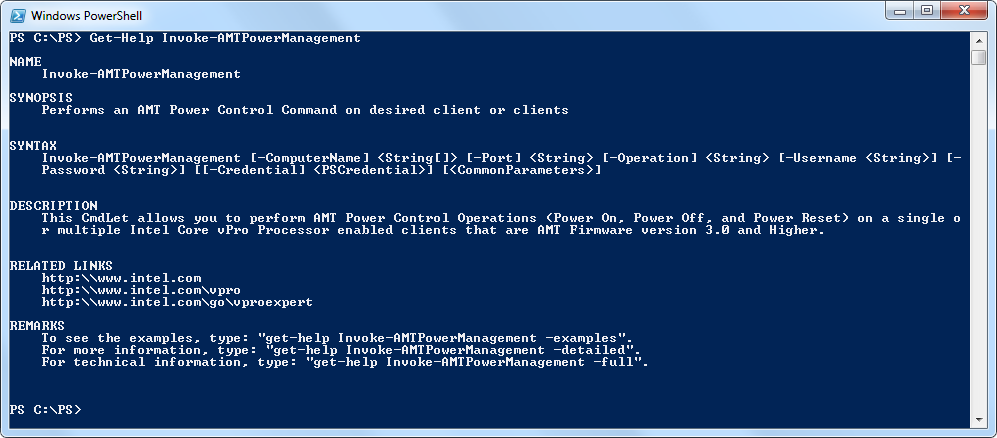 B.3 Cmdlets and Functions Integrated Help Each Windows PowerShell Intel vpro Module cmdlet and function support the Get-Help command.