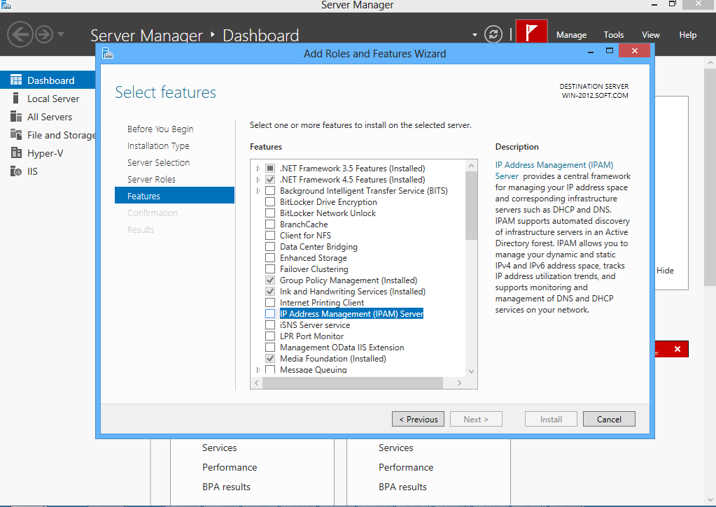 Step 5: Don t select the any Server Roles as IPAM is not a Server role (IPAM is