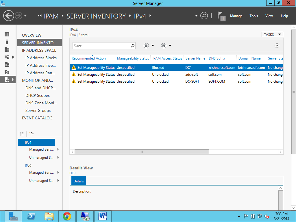 5. Select or Add Servers to Manage and Verify IPAM Access: a.