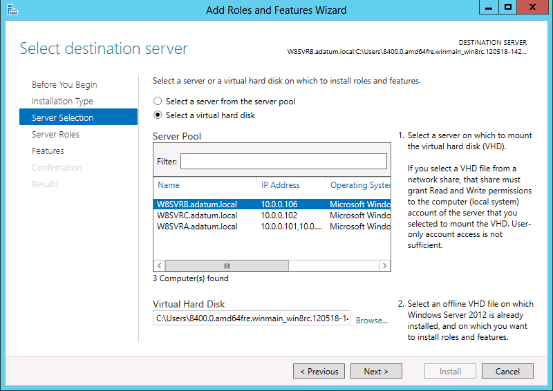 Figure 1-20 The Select Destination Server page in the Add Roles and Features Wizard.