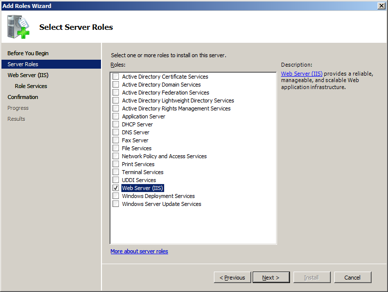 5. The Select Server Roles screen appears. Check the Web Server (IIS) checkbox. 6. The Add features required for Web Server (IIS)? screen appears. Click [Add Required Features].