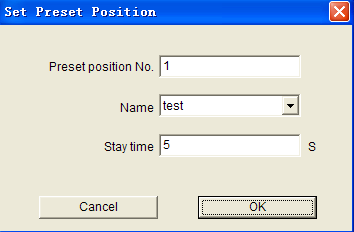 Fill in preset point or choose its name, set stay duration (1~120000s).Then press OK. (3) Choose the serial No. and preset position of the track, press Delete button to delete the preset position.
