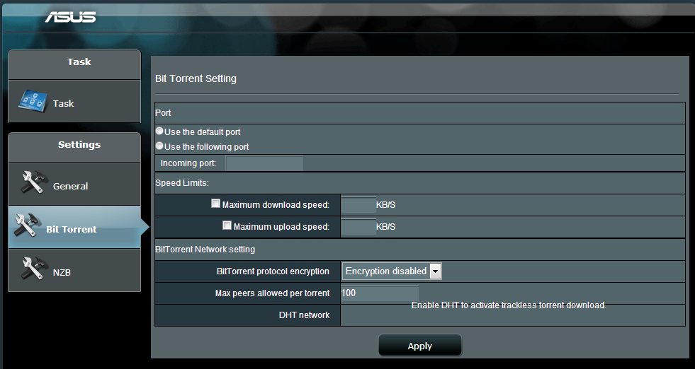 5. Use the navigation panel to configure the advanced settings. 5.4.1 Configuring Bit Torrent download settings To configure BitTorrent download settings: 1.