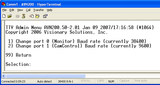 Chapter 6 Using the Console Menus AVN200 User s Manual 6.4 TTY Admin Menu 1) Change port 0 (Monitor) Baud rate (currently 38400) sets the baud rate.