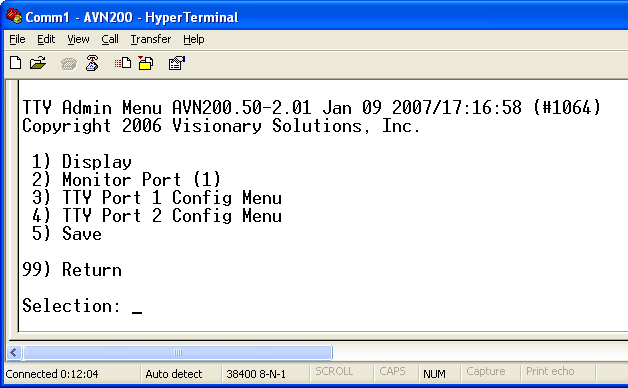 AVN200 User s Manual Chapter 6 Using the Console Menus 6.6.1 TTY Admin Menu 6) Netmask sets the Netmask. 7) Gateway sets the Gateway IP address.