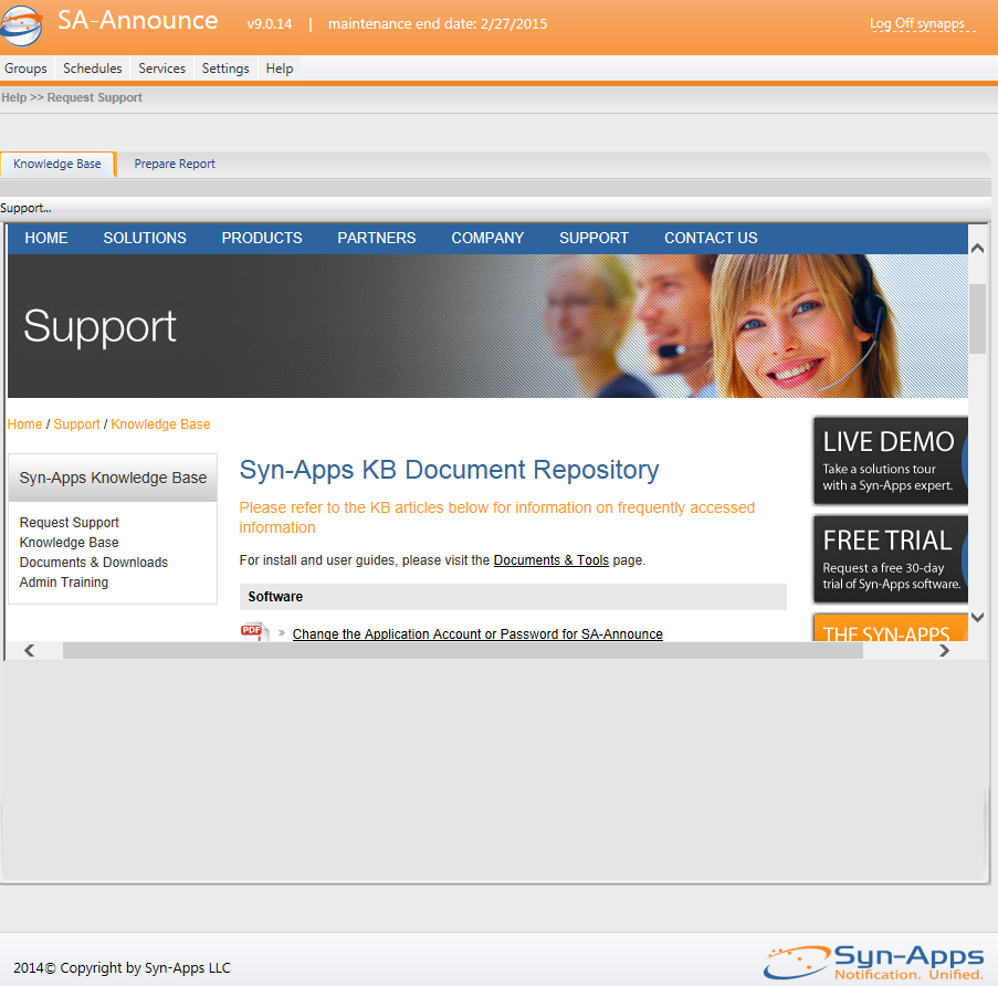 260 35.2 SA-Announce ShoreTel User Guide Knowledge Base Help >> Request Support >> Knowledge Base The Request Support page contains a Knowledge Base and Prepare Report links.