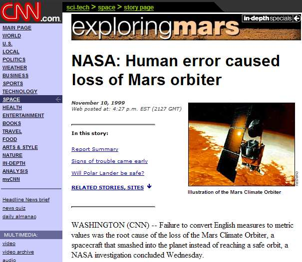 Design Rules design failures Disasterous design errors: Mars orbiter (1999) For more Software Horror Stories see