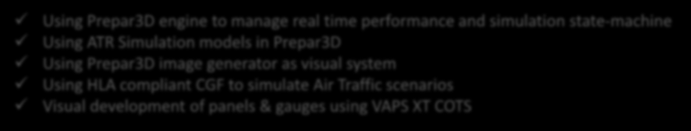 Using Prepar3D engine to manage real time performance and simulation state-machine Using ATR Simulation models in Prepar3D Using Prepar3D