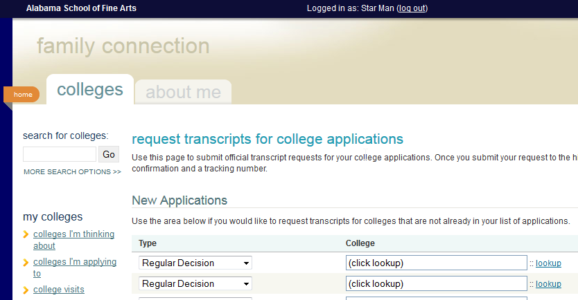 Transcripts & School Reports Click lookup to select the name of each college to which you wish to send a transcript Select which type