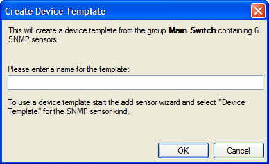 Choose a filename and click OK. Now use the Add Sensor Wizard to create the same set of sensors for the other devices.
