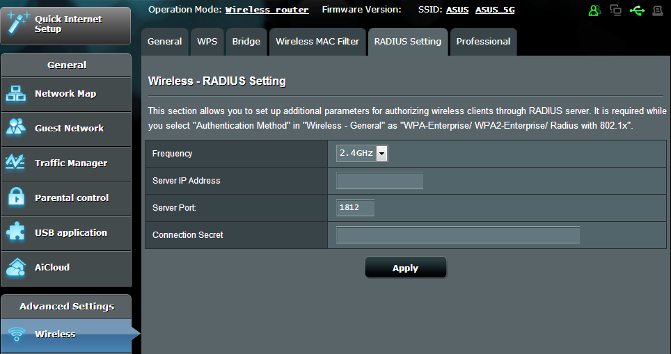 4.1.5 RADIUS Setting RADIUS (Remote Authentication Dial In User Service) Setting provides an extra layer of security when you choose WPA- Enterprise, WPA2-Enterprise, or Radius with 802.