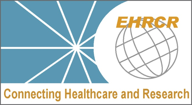 Practical Considerations for Clinical Trial Sites using Electronic Health Records (EHRs) Certified for Clinical Research ddressing Regulatory Considerations