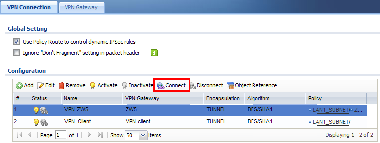 Step 7. After setting the rule, user can select the rule and click the Connect button to establish the VPN link.