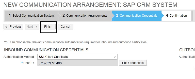 How to Configure Integration between SAP CRM and SAP Cloud for Customer using SAP Process Integration 15 10. For Outbound Communication Credentials, select Download. 11.