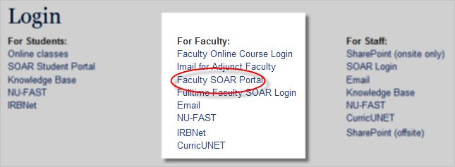 Appendix F.3 Finding the Faculty Portal in SOAR (After you receive the ID and password from NU Credentials) 1.