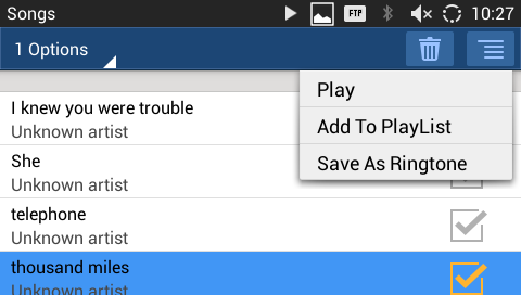 "EDIT MUSIC 1. In the music list, touch and press on one of the music file until the checkbox displays. 2. Tap on and users will be able to ""Play"" the music, ""Add To PlayList"" and ""Save As Ringtone""."