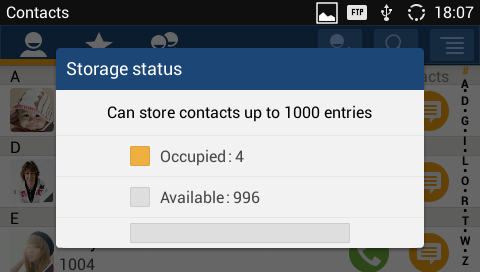 "CONTACTS STORAGE STATUS The GXV3240 contacts support up to 1000 entries. To check contact storage status, tap on up contacts options and select ""Storage Status""."