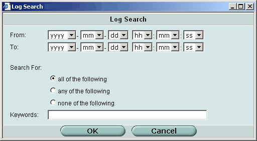 Log access Logging Configuration Overview Figure 5: Log search window 3 If you want to search for log messages in a particular date range, select the From and To dates.
