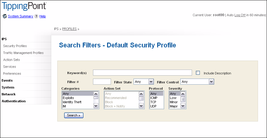 IPS Filtering View DV Filters You can view and manage the filters configured on a Security Profile with the Filters and Filter Search menu pages.