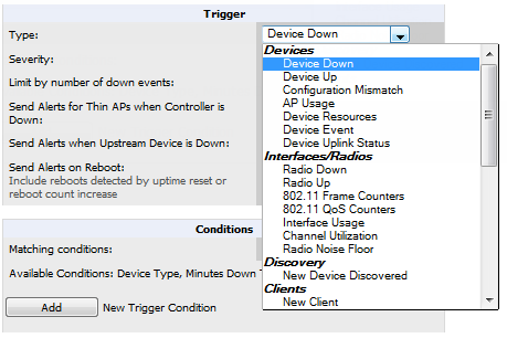 Figure 129 System > Triggers > Add Trigger Type Drop Down Menu The Add Trigger page changes depending on the trigger type that you select.