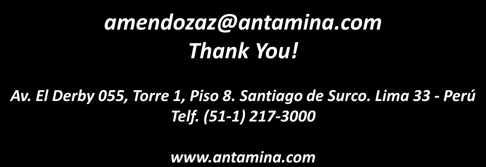 amendozaz@antamina.com Thank You!