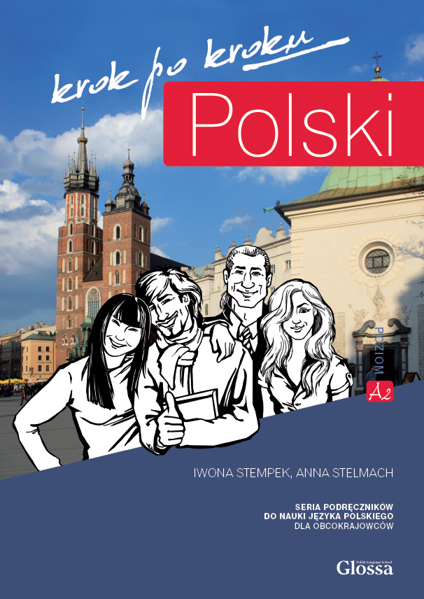 Anna Stelmach Publishing house: Polish-courses.com ISBN: 978-83-930731-1-5 EAN: 978-83-930731-1-5 Year published: 2013 (first edition in 2012 r.