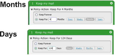 Retention Policy Editor Functions When switching to the Months mode, the value is rounded to 4 months, with Years mode - to one year.
