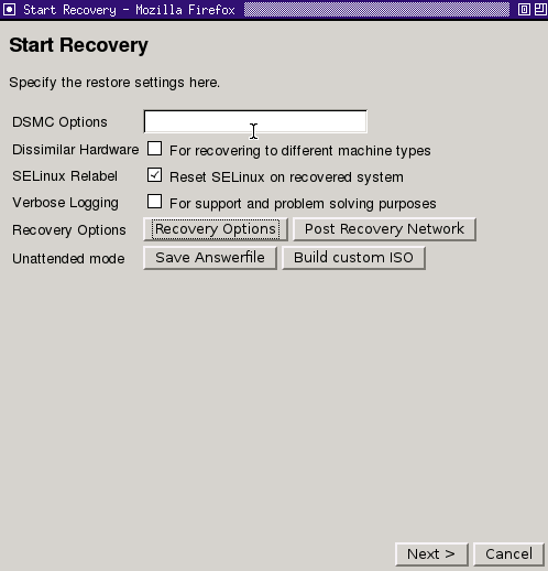 Performing a Recovery 21 Click Next> to continue to the Start Recovery phase. If you are not recovering to dissimilar hardware, you must un-check the box for Dissimilar Hardware Support.